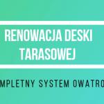 odnawianie deski tarasowe Owatrol